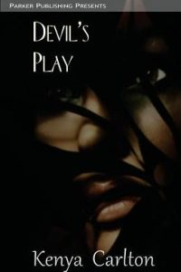Review Devil's Play by Kenya Carlton