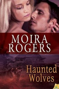 Review Haunted Wolves by Moira Rogers