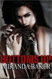 Review Bottoms Up by Miranda Baker
