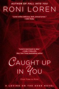 Review Caught Up In You by Roni Loren