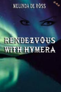 Review Rendezvous with Hymera Melinda De Ross