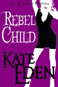 Review Rebel Chld by Kate Eden