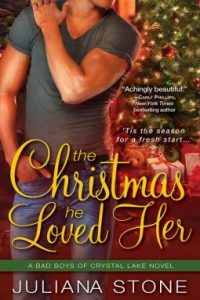 Review The Christmas He Loved Her by Juliana Stone