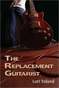 Review the Replacement Guitarist by Lori Toland