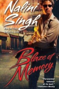 Review Blaze of Memory by Nalini Singh