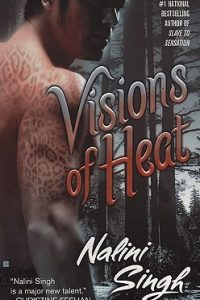 Review Visions of Heat by Nalini Singh