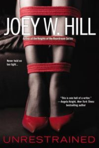 Review Unrestrained by Joey W. Hill