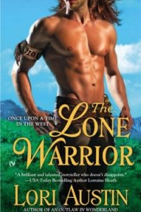 Review The Lone Warrior by Lori Austin