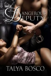 Review Dangerous Deputy by Talya Bosco