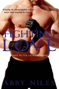 Review Fighting Love by Abby Niles
