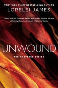 Review Unwound by Lorelei James