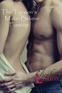 The Tycoon's Make-Believe Fiancee by Elizabeth Lennex