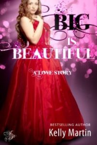 Review Big Is Beautiful by Kelly Martin
