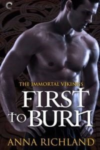 Review First to Burn by Anna Richland