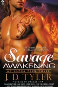 Review Savage Awakening by J.D. Tyler