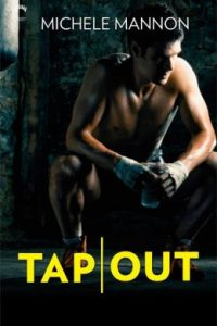 Review Tap Out by Michele Mannon