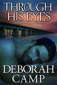 Review Through His Eyes by Deborah Camp