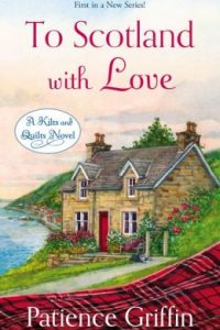Review To Scotland With Love by patience Griffin