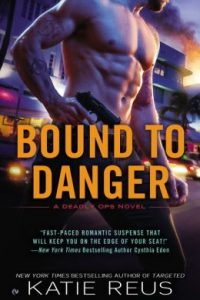 Review Bound to Danger by Katie Reus