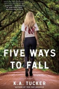 Review Five Ways to Fall by K.A. Tucker