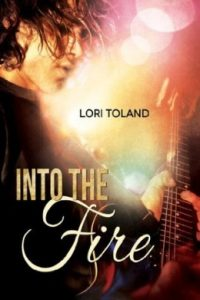 Review Into the Fire by Lori Toland