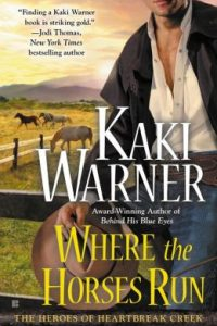 Review Where the Horses Run by Kaki Warner