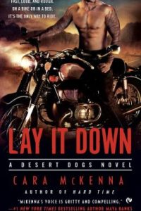 Review Lay It Down by Cara McKenna