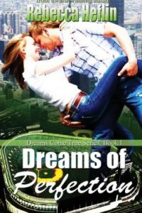 Review Dreams of Perfectin by Rebecca Heflin