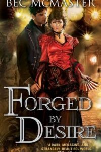 Review Forged by Desire by Bec McMaster