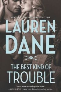 Review The Best Kind of Trouble by Lauren Dane