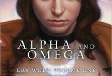 Review: Alpha and Omega Cry Wolf: Volume One & Two by Patricia Briggs and David Lawrence, Artist Todd Herman