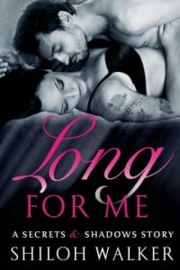 Review Long For Me by Shiloh Walker