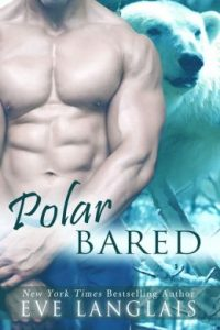 Review Polar Bared by Eve Langlais
