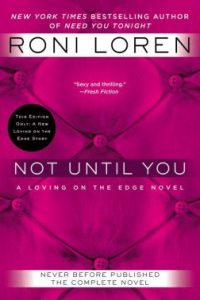 Review Not Until You by Roni Loren