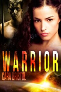 Review Warrior by Cara Bristol