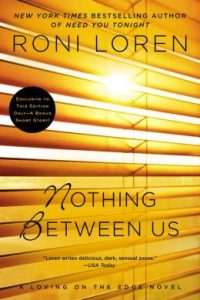Review Nothing Between Us by Roni Loren