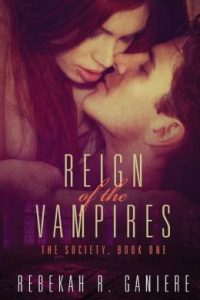 Review Reign of the Vampires by Rebekah R. Ganiere
