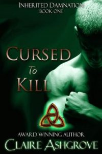 Cursed to Kill by Claire Ashgrove
