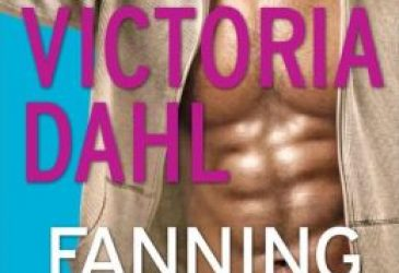 Fanning the Flames by Victoria Dahl #AfternoonDelight #Review