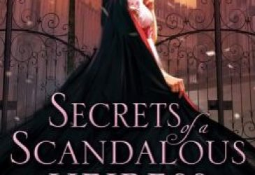 Secrets of a Scandalous Heiress by Theresa Romain #Review