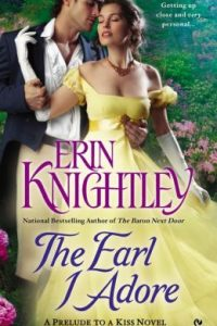 The Earl I Adore by Erin Knightly