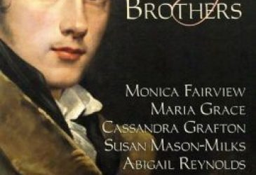 The Darcy Brothers by Abigail Reynolds, Cassandra Grafton, Maria Grace, Monica Fairview and Susan Mason-Milks #Review