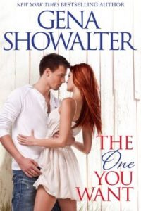 The One You Want by Gena Showalter
