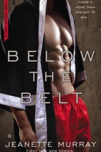 Below the Belt by Jeanette Murray