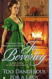 Too Dangerous for a Lady by Jo Beverley