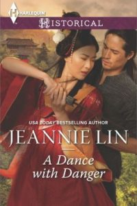 A Dance with Danger by Jeannie Lin