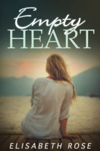 Empty Heart by Elisabeth Rose