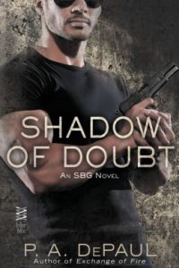 Shadow of Doubt by P.A. DePaul