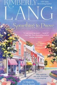 Something to Prove by Kimberly Lang