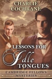 Lessons for Idle Tongues by Charlie Cochrane